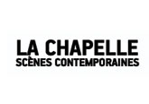 Scènes contemporaines La Chapelle